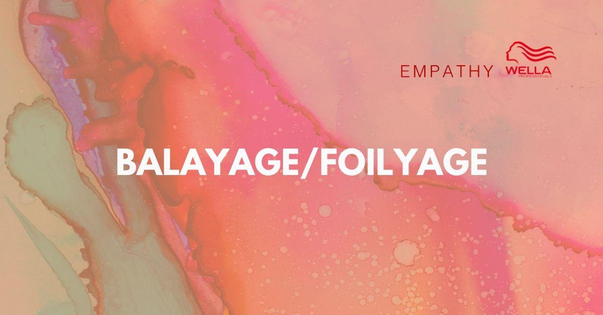 BALAYAGE FOILYAGE